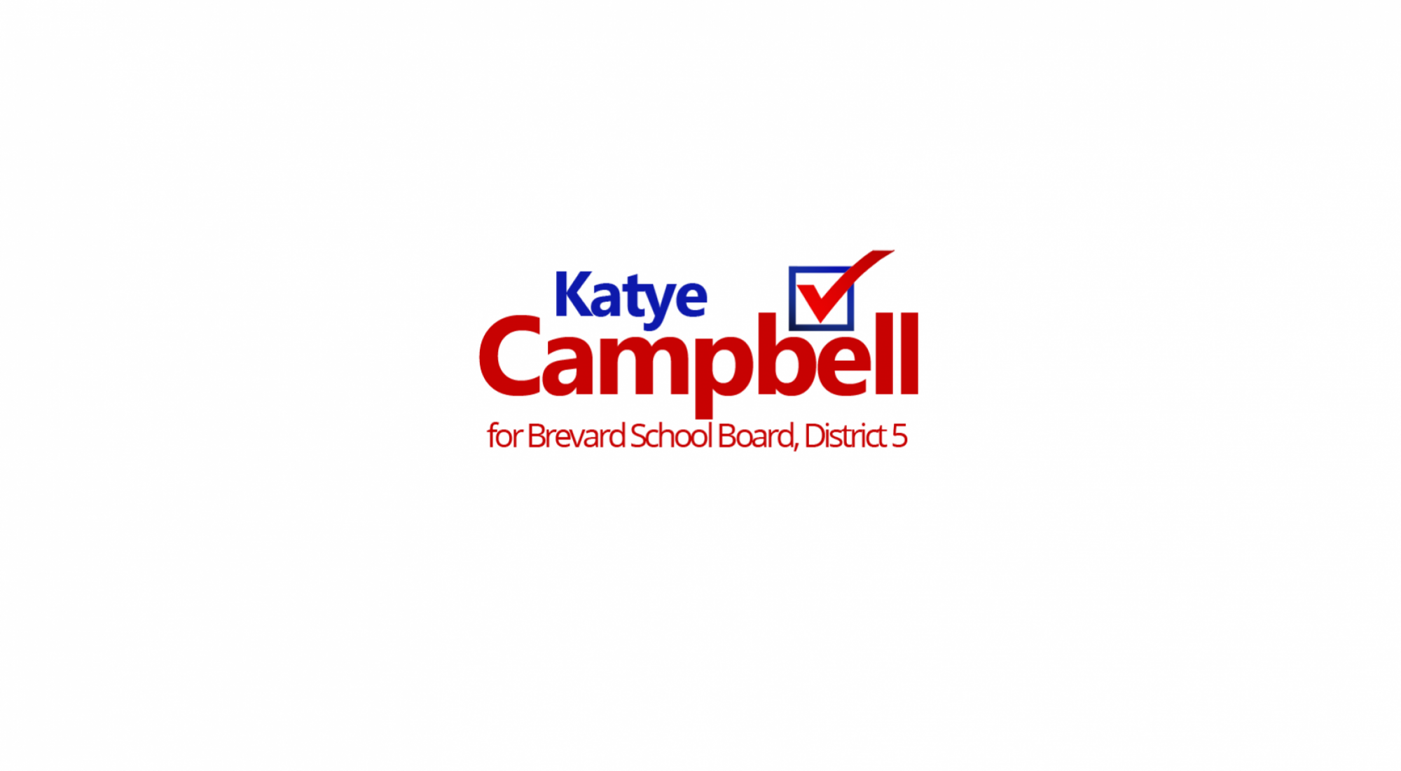 Katye Campbell for Brevard School Board, District 5